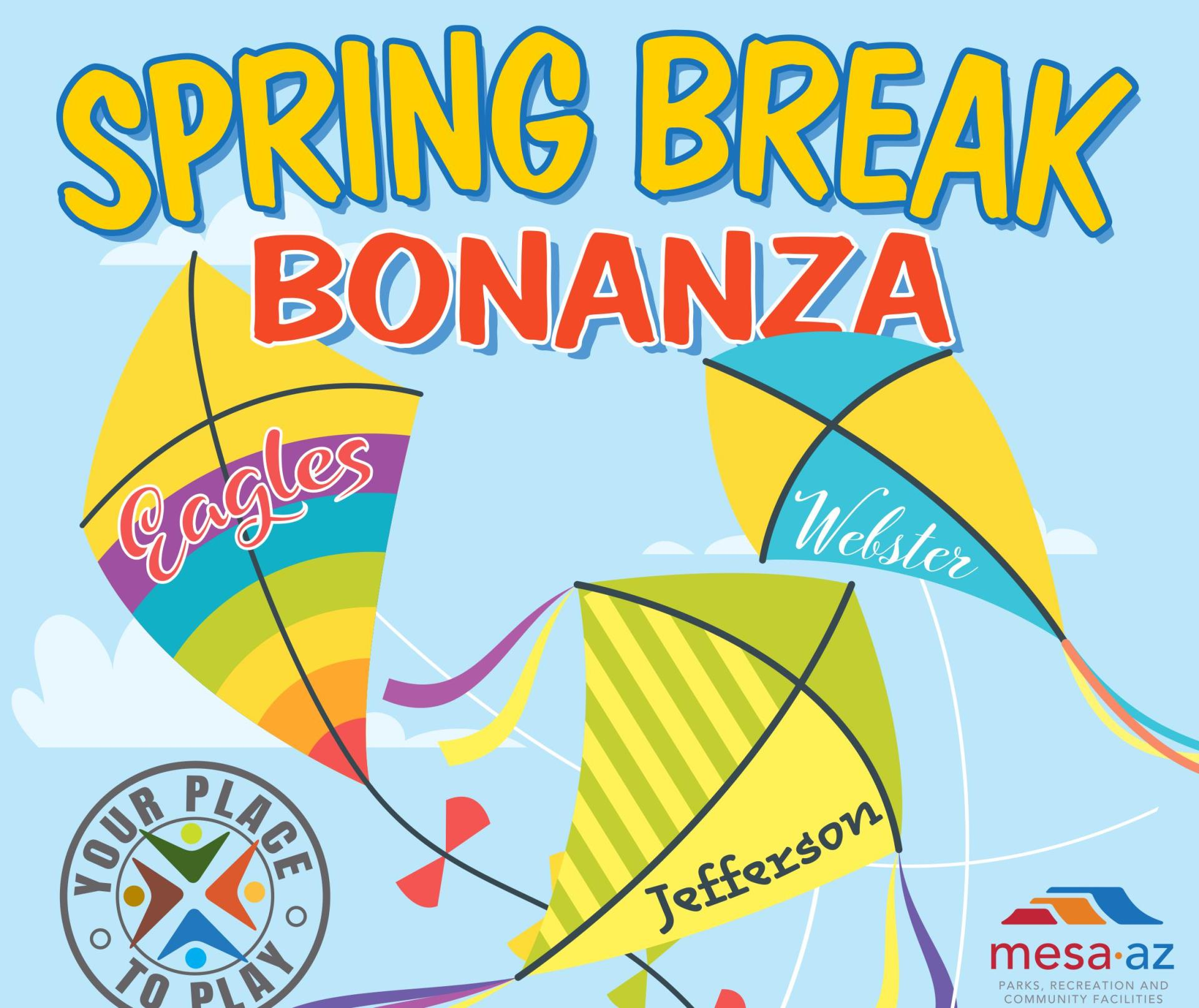 Spring Break Bonanza Mesa Parks and Recreation